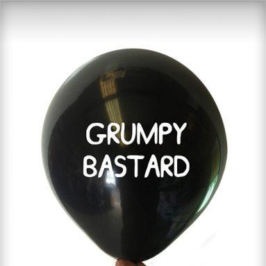 GRUMPY BASTARD LATEX BALLOON